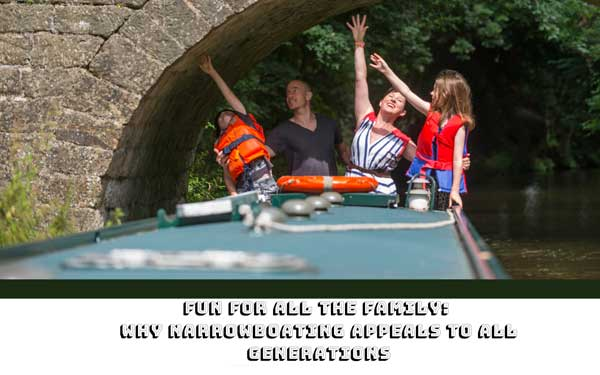 Fun for all the family: Why narrowboating appeals to all generations